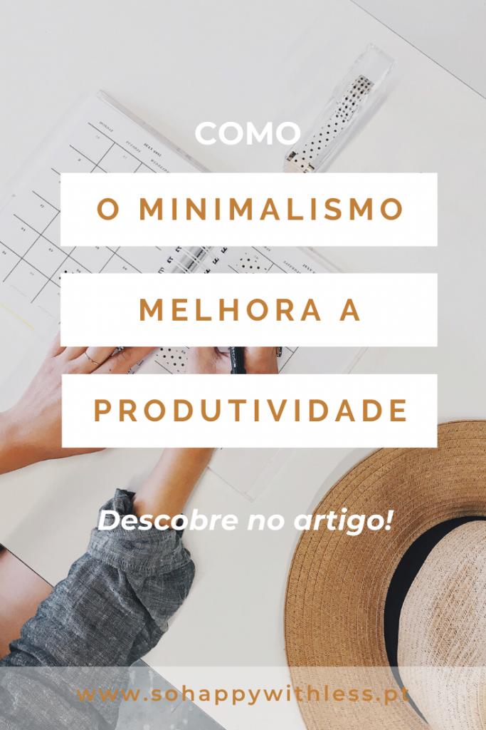 como-o-minimalismo-melhora-a-produtividade-1