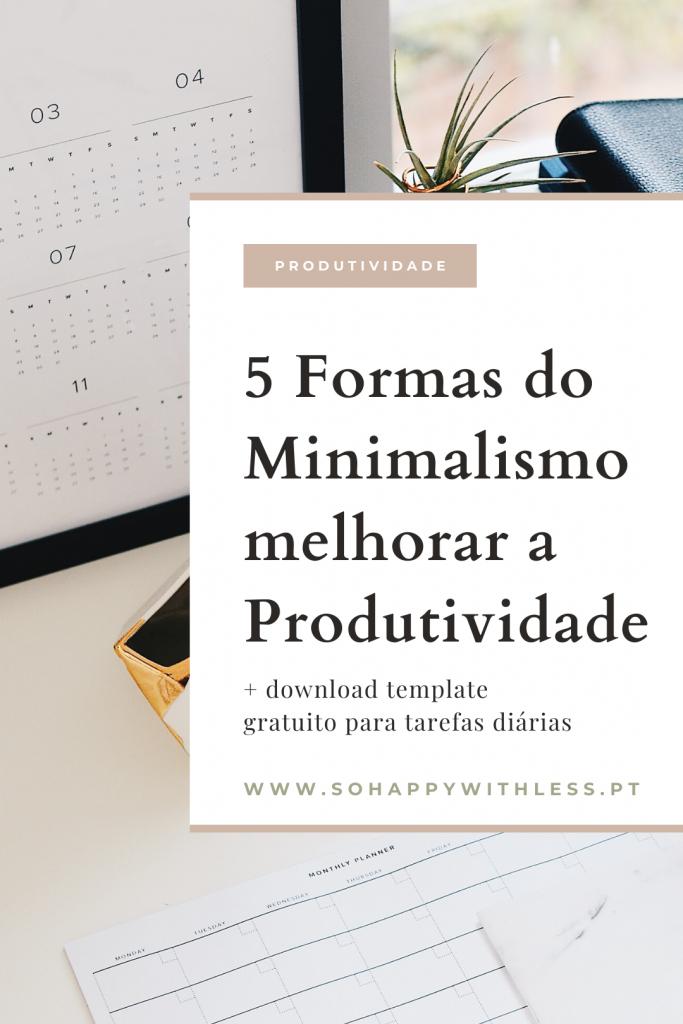 como-o-minimalismo-melhora-a-produtividade-2